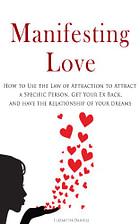 manifesting love